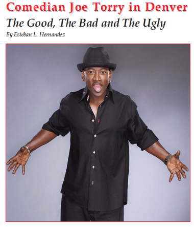 Denver Urban Spectrum-Joe Torry: The Good, The Bad and The Ugly